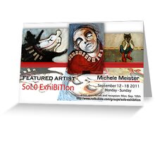 Michele Meister's Solo Exhibition Banner Greeting Card