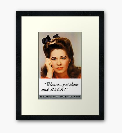 Get There And Back -- WW2 Poster Framed Print