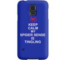 Keep Calm My Spidersense Is Tingiling Samsung Galaxy Case/Skin