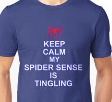 Keep Calm My Spidersense Is Tingiling Unisex T-Shirt