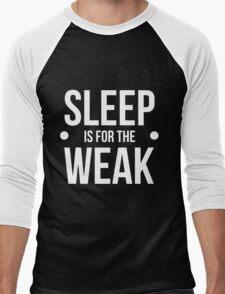 sleep is for the weak-white type Men's Baseball ¾ T-Shirt