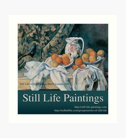 Still Life Paintings Avatar Art Print