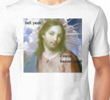 Heaven Yeah Unisex T-Shirt