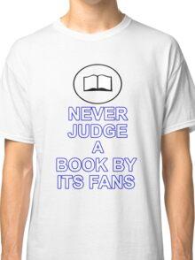 Never Judge A Book Classic T-Shirt