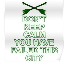 You've Failed This City Poster