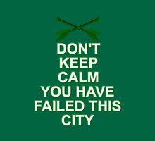 You've Failed This City Unisex T-Shirt