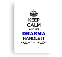 Keep Calm and Let DHARMA Handle it Canvas Print