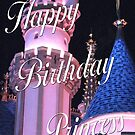 Happy Birthday Princess by TLCGraphics