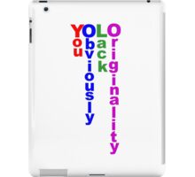 The Real Meaning of YOLO iPad Case/Skin