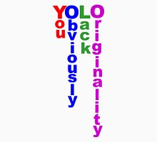 The Real Meaning of YOLO Unisex T-Shirt