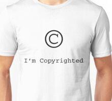 I'm Copyrighted Unisex T-Shirt