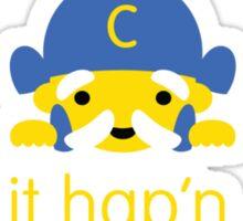 make it hap'n, cap'n Sticker