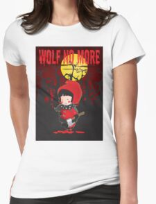 Wolf no more.Little Red Riding Hood v.2 Womens Fitted T-Shirt