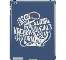 Like an Anchor In The Storm iPad Case/Skin