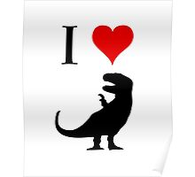 I Love Dinosaurs (small) Poster