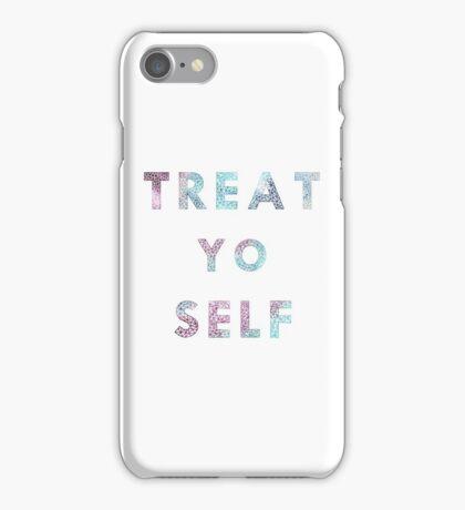 Treat. Yo. Self. iPhone Case/Skin