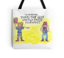 That's the Guy! Tote Bag