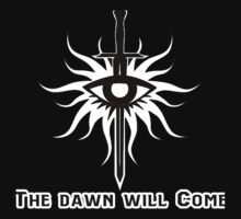 Dragon Age - The dawn will come by Dorchette