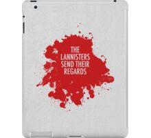 The Lannisters Send Their Regards iPad Case/Skin