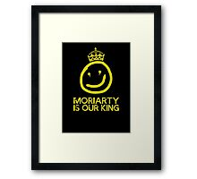 Moriarty is our king Framed Print