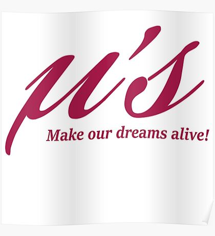 Love Live! Make our dreams alive! Poster
