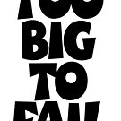 TOO BIG TO FAIL Overweight Quote by theshirtshops