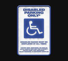 Disabled Parking Unisex T-Shirt