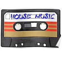 House Music Cassette Tape - Cool phone case Poster