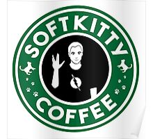 Soft Kitty Coffee Poster