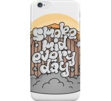 Smoke Mid Every Day iPhone Case/Skin