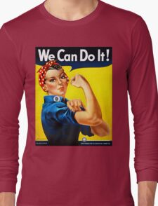 Rosie the Riveter - US World War II Propaganda Poster Long Sleeve T-Shirt
