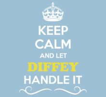 Keep Calm and Let DIFFEY Handle it Kids Clothes