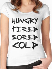 HUNGRY TIRED COLD BORED - LAZY Women's Fitted Scoop T-Shirt