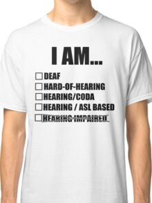 Deaf terminology - American Sign Language Classic T-Shirt