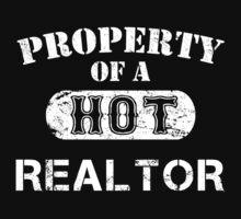 Property Of A Hot Realtor - TShirts & Hoodies by funnyshirts2015