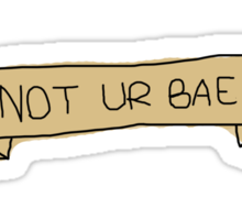 """not your """"babe"""" Sticker"""