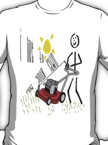 I Like To Mow Your Lawn2 T-Shirt
