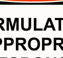 Danger - Inappropriate Response Sticker
