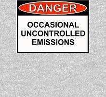 Danger - Occasional Uncontrolled Emissions T-Shirt