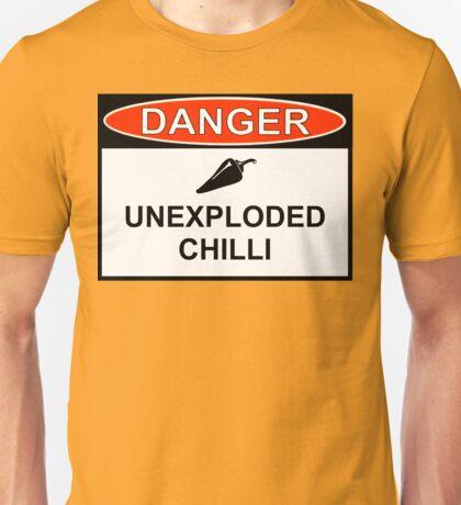 Danger - Unexploded Chilli Unisex T-Shirt