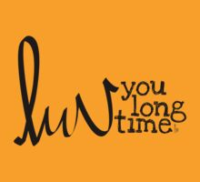 Luv you long time by Katerina Down