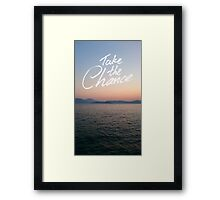 Take the Chance Framed Print