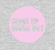 Wake up, work out Pullover