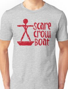 Scarecrow Boat Bachalor Party Edition Unisex T-Shirt