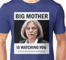 Big Mother is watching you. Unisex T-Shirt