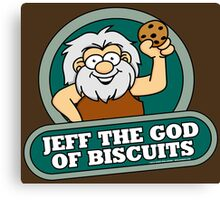 Jeff the God of Biscuits Canvas Print