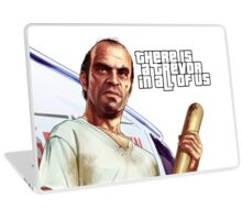 There is a Trevor in All of Us Laptop Skin
