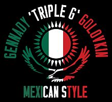 Gennady Golovkin - Mexican Style (Non-Letterpress) by liam175