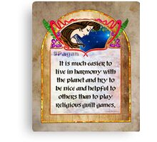 #Pagan - Words to live by Canvas Print