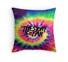 The Story So Far - Tie Dye Throw Pillow